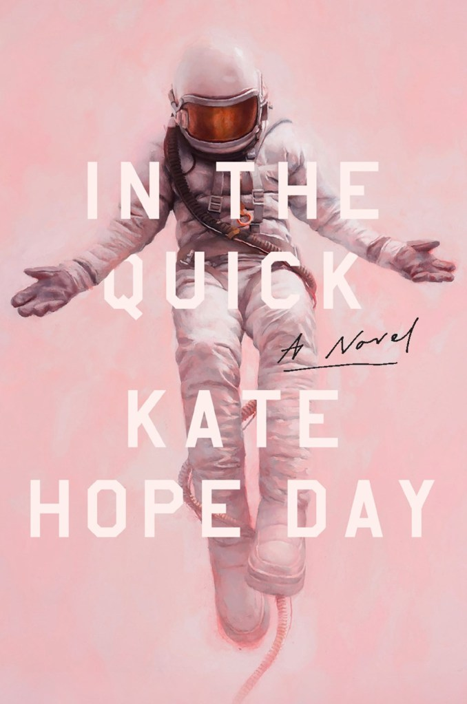 Cover of In The Quick. It has a pink, cloudy background and an astronaut in the foreground.